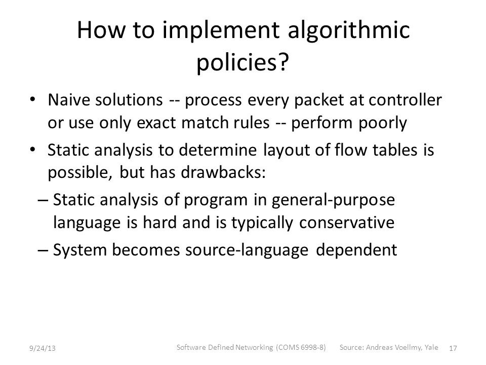 How to implement algorithmic policies.