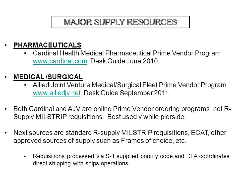 PHARMACEUTICALS Cardinal Health Medical Pharmaceutical Prime Vendor Program www.cardinal.com Desk Guide June 2010. www.cardinal.com MEDICAL /SURGICAL