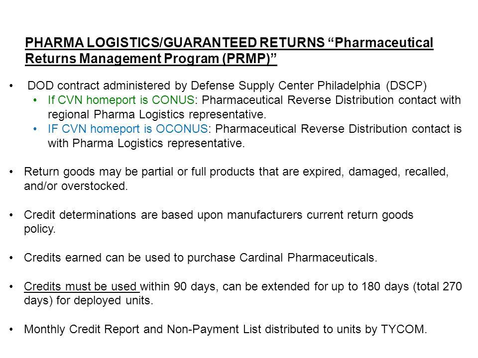 "PHARMA LOGISTICS/GUARANTEED RETURNS ""Pharmaceutical Returns Management Program (PRMP)"" DOD contract administered by Defense Supply Center Philadelphia"
