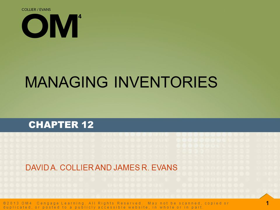 2 OM2, Ch.12 Managing Inventories ©2010 Cengage Learning.