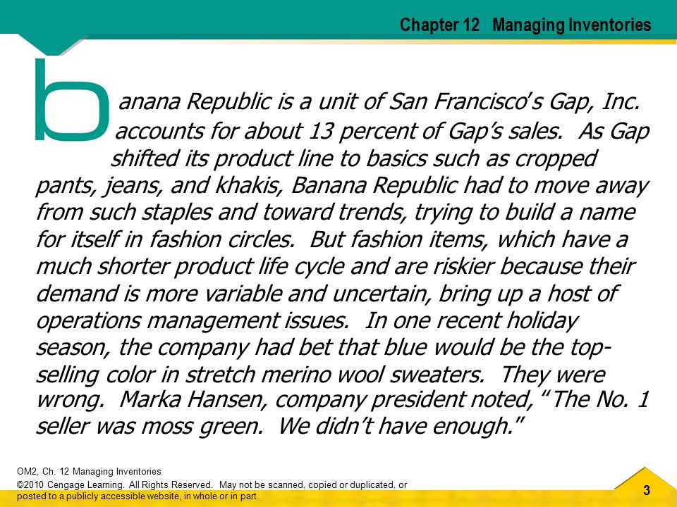 24 OM2, Ch.12 Managing Inventories ©2010 Cengage Learning.