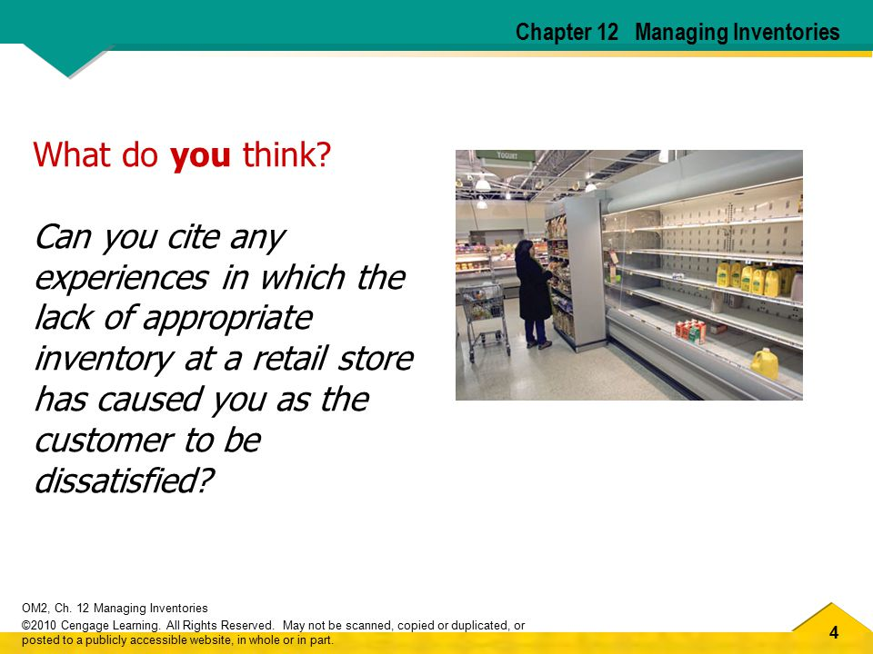 55 OM2, Ch.12 Managing Inventories ©2010 Cengage Learning.