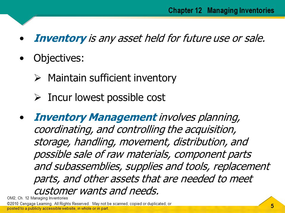 16 OM2, Ch.12 Managing Inventories ©2010 Cengage Learning.