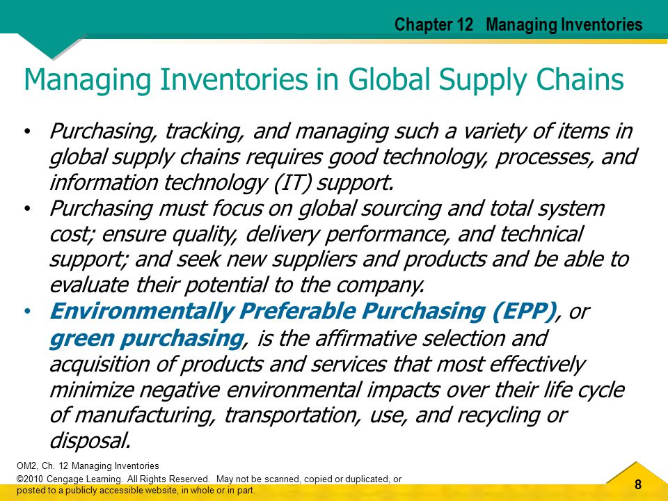 9 OM2, Ch.12 Managing Inventories ©2010 Cengage Learning.