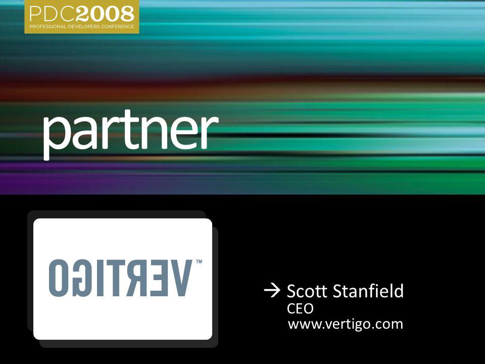  Scott Stanfield CEO www.vertigo.com