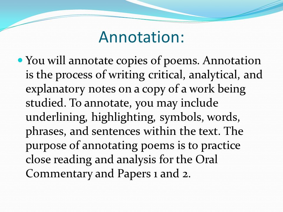 Annotation: You will annotate copies of poems.