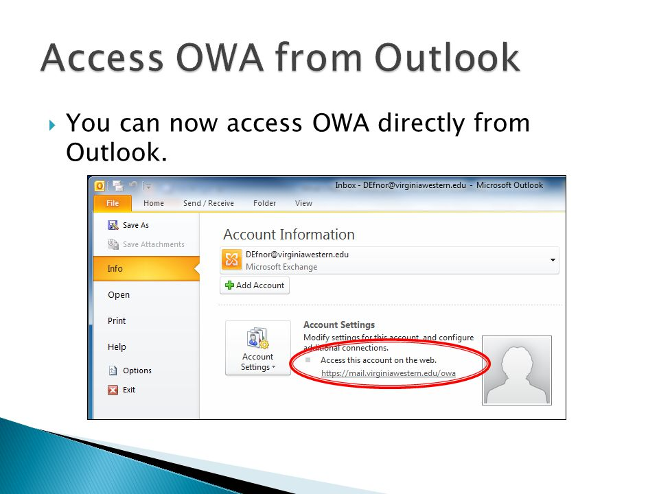  You can now access OWA directly from Outlook.