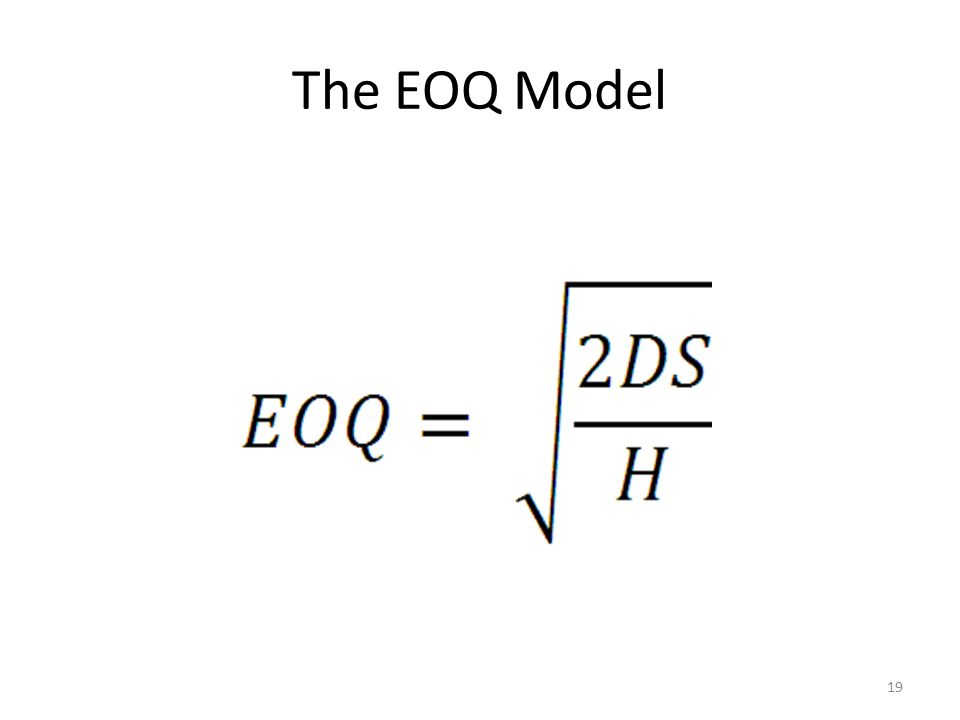 The EOQ Model 19