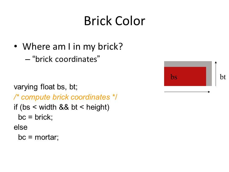 Brick Color Where am I in my brick.