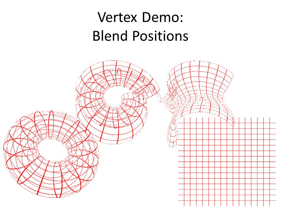 Vertex Demo: Blend Positions