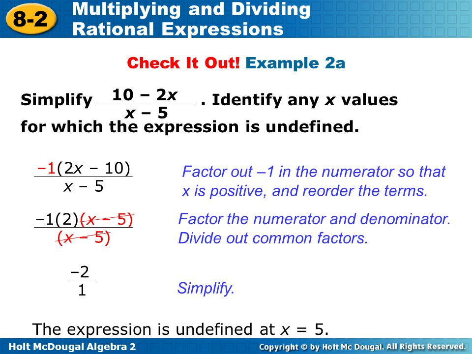 Holt McDougal Algebra 2 8-2 Multiplying and Dividing Rational Expressions Check It Out.