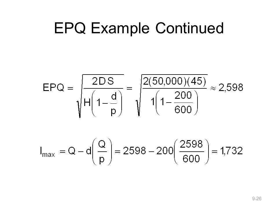 EPQ Example Continued 9-26