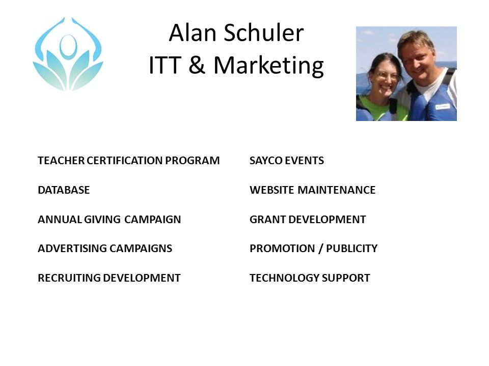Alan Schuler ITT & Marketing TEACHER CERTIFICATION PROGRAM DATABASE ANNUAL GIVING CAMPAIGN ADVERTISING CAMPAIGNS RECRUITING DEVELOPMENT SAYCO EVENTS W