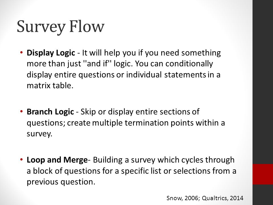 Survey Flow Display Logic - It will help you if you need something more than just and if logic.