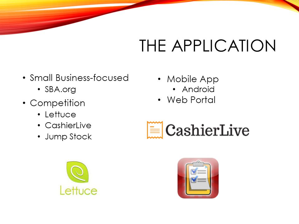 THE APPLICATION Small Business-focused SBA.org Competition Lettuce CashierLive Jump Stock Mobile App Android Web Portal