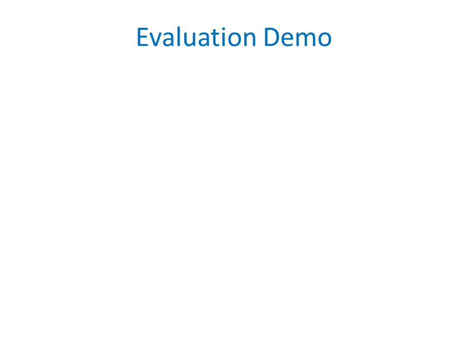 Evaluation Demo