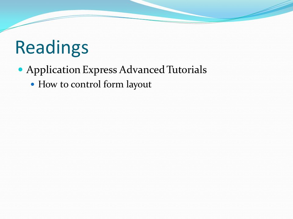 Readings Application Express Advanced Tutorials How to control form layout
