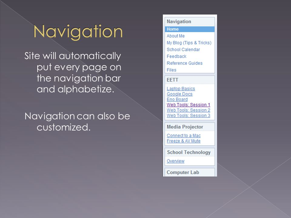 Site will automatically put every page on the navigation bar and alphabetize. Navigation can also be customized.