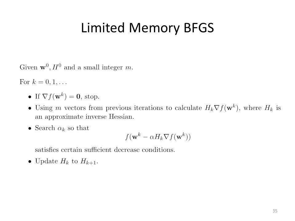 Limited Memory BFGS 35
