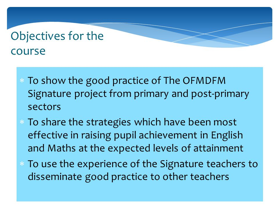 In 2012 the OFMDFM announced a Delivering Social Change Signature Project on improving literacy and numeracy.