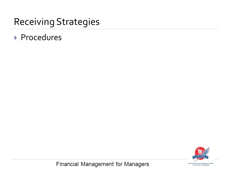 Receiving Strategies  Procedures Financial Management for Managers