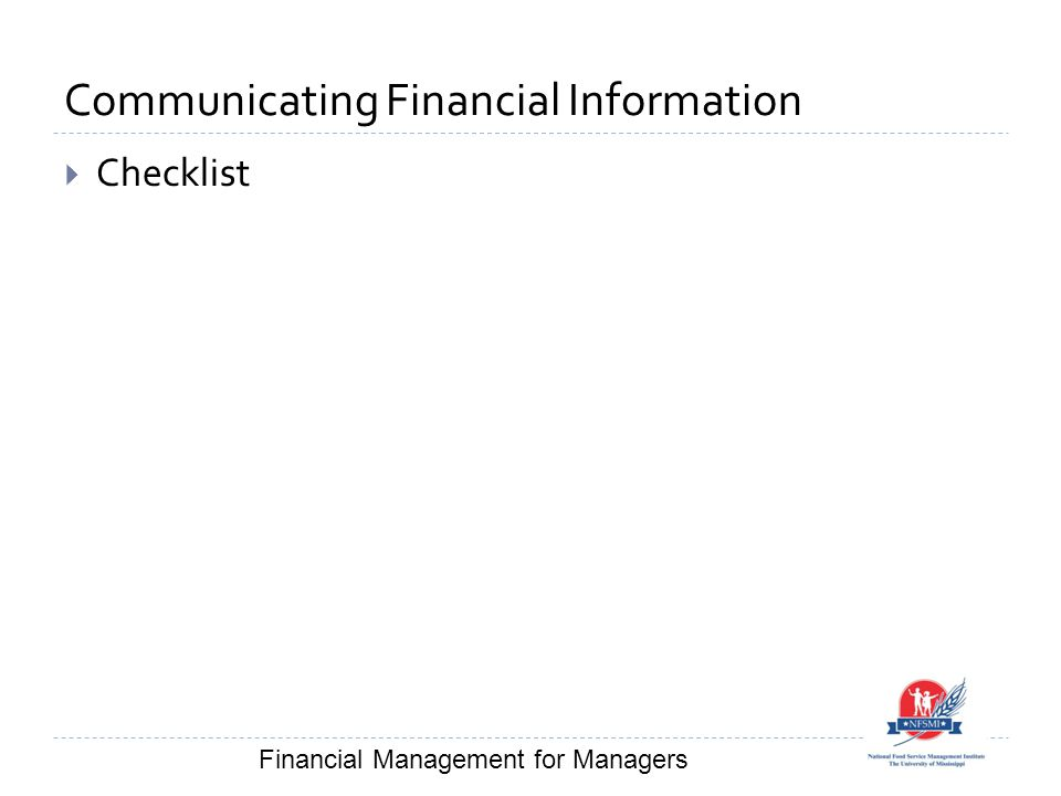 Communicating Financial Information  Checklist Financial Management for Managers