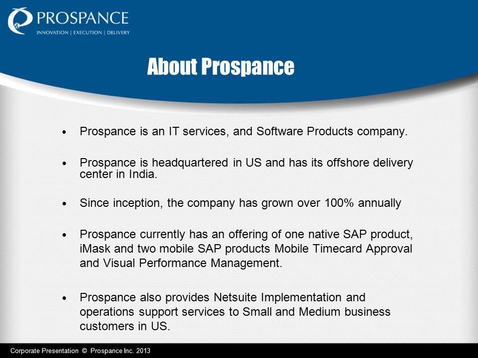 Corporate Overview Scope Corporate Presentation © Prospance Inc.