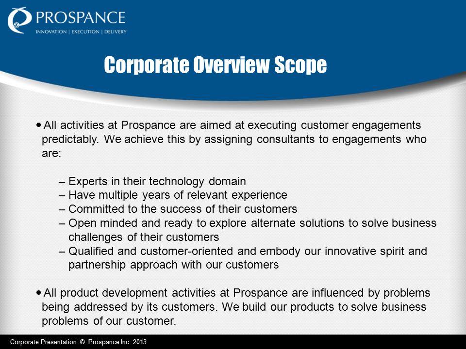 Engagement Model – Customer First Corporate Presentation © Prospance Inc.