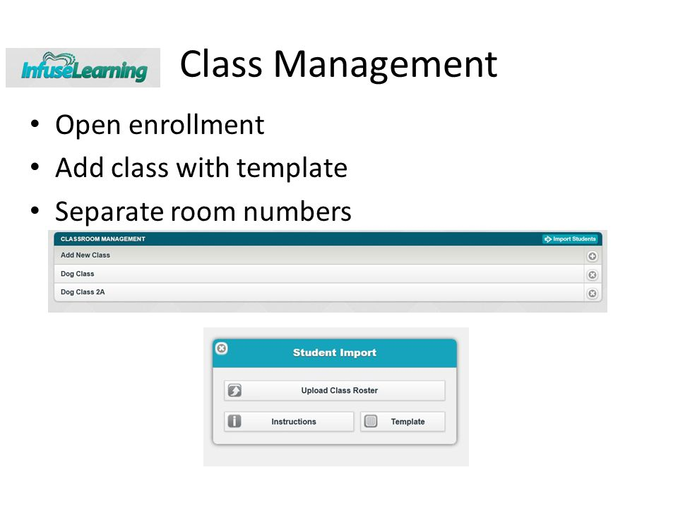 Class Management Open enrollment Add class with template Separate room numbers