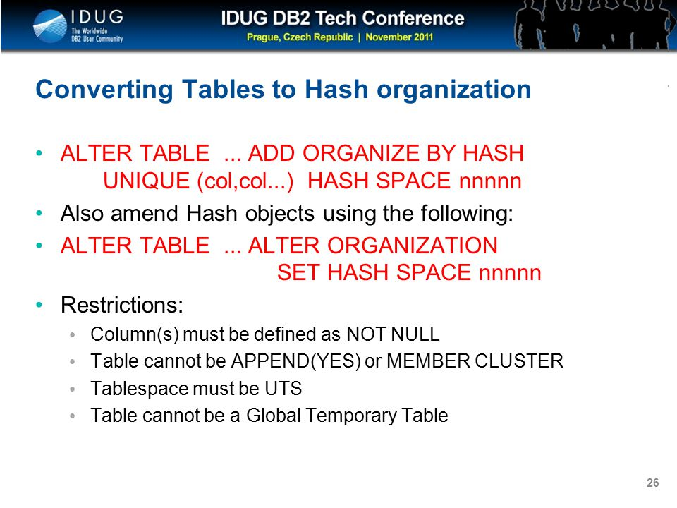 Click to edit Master title style 26 Converting Tables to Hash organization ALTER TABLE...