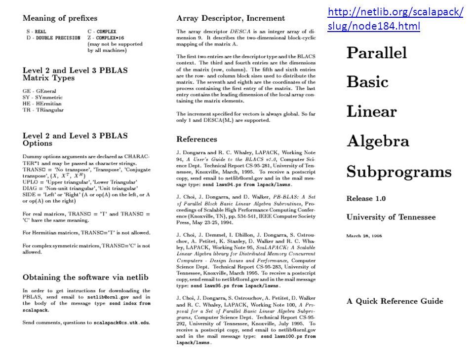 http://netlib.org/scalapack/ slug/node184.html