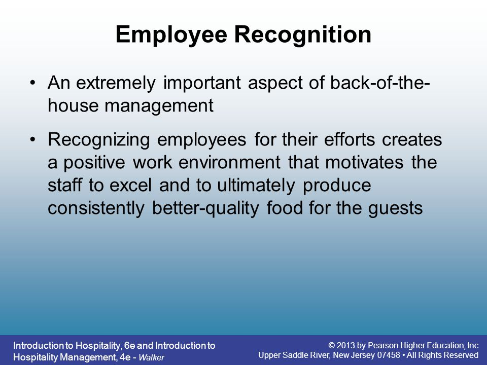 Introduction to Hospitality, 6e and Introduction to Hospitality Management, 4e - Walker © 2013 by Pearson Higher Education, Inc Upper Saddle River, Ne