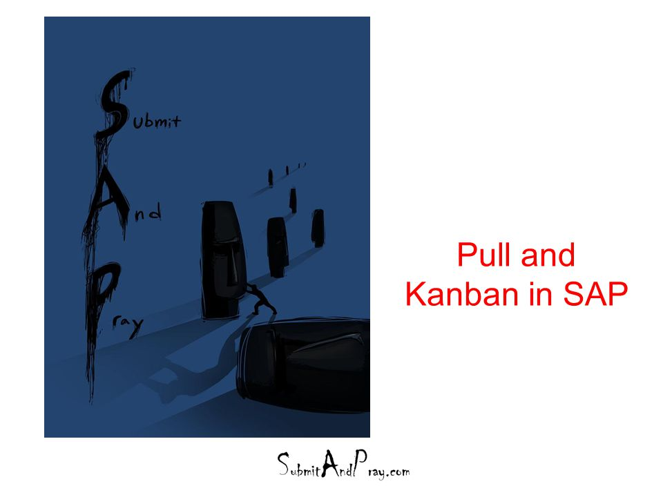 Pull and Kanban in SAP