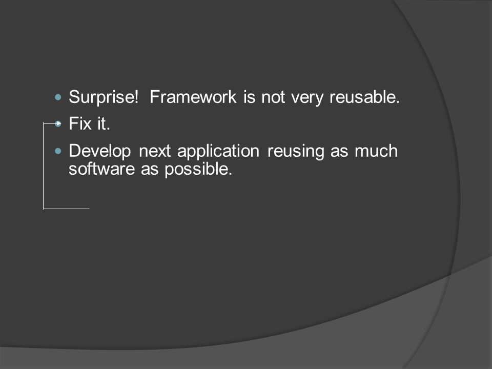 Surprise.Framework is not very reusable. Fix it.