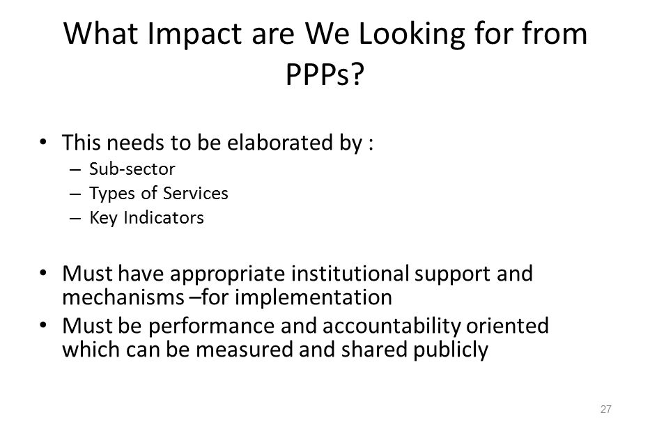 What Impact are We Looking for from PPPs.