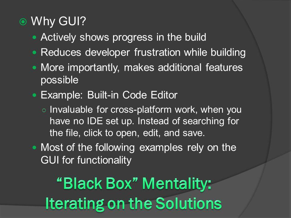  Why GUI.
