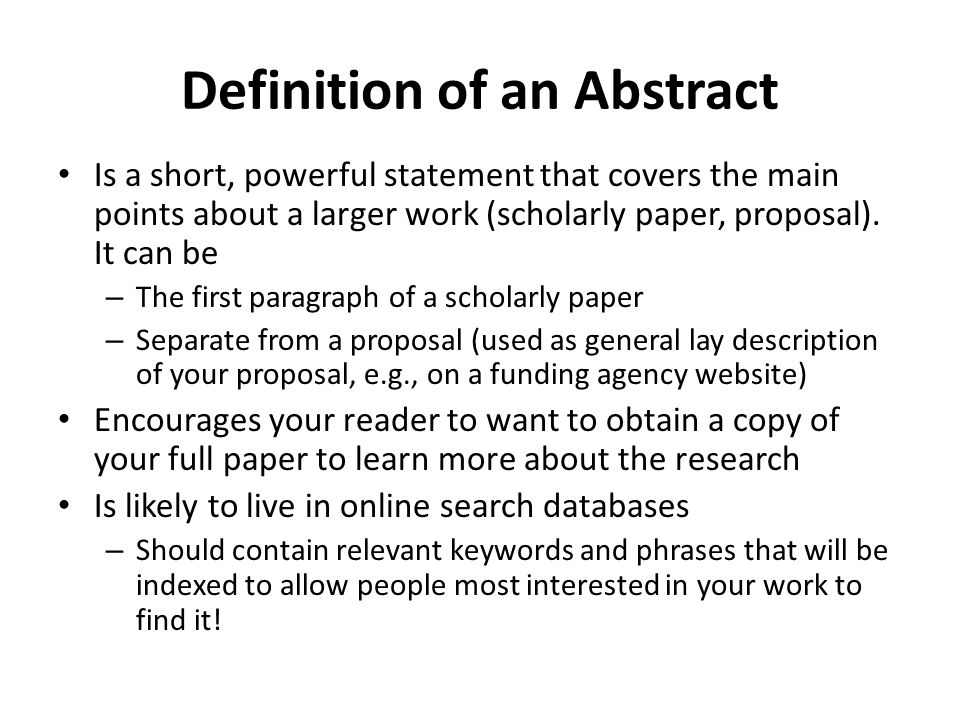 When do you need to write an abstract?
