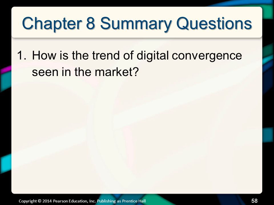 59 Chapter 8 Summary Questions 2.What hardware and software comprise a typical smartphone.