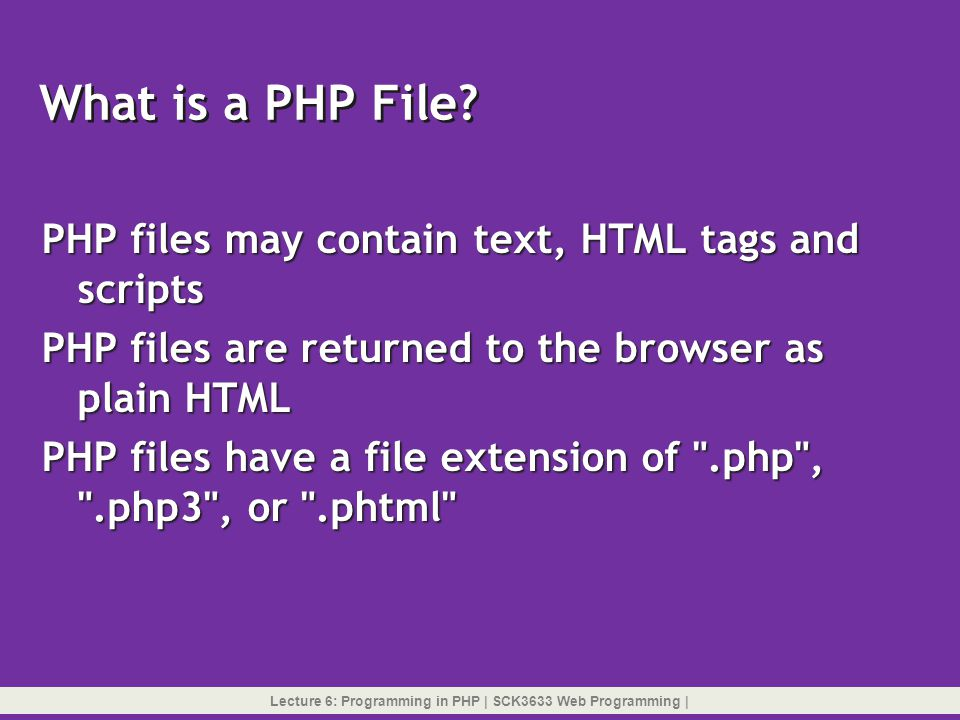 Format 1: for(start_expr; cond_expr; iter_expr) { statements } for statement Format 2: for(start_expr; cond_expr; iter_expr): statements endfor; Lecture 6: Programming in PHP   SCK3633 Web Programming  