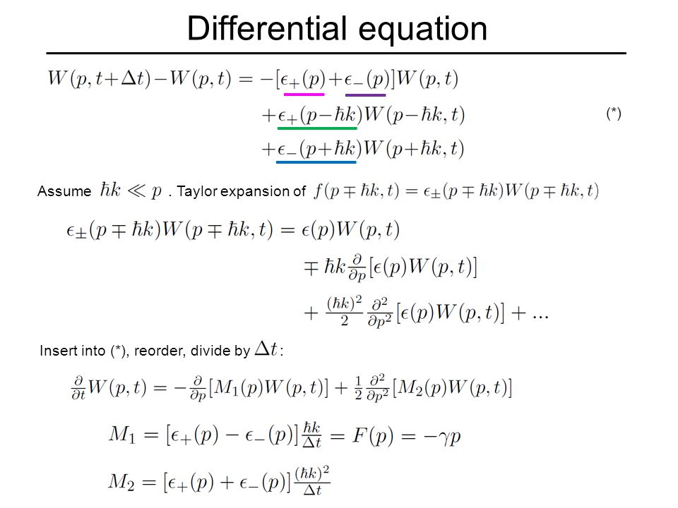 Differential equation Assume. Taylor expansion of Insert into (*), reorder, divide by : (*)