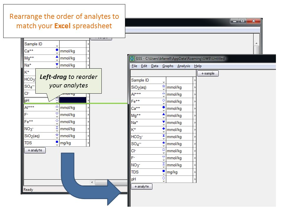 Left-drag to reorder your analytes Rearrange the order of analytes to match your Excel spreadsheet