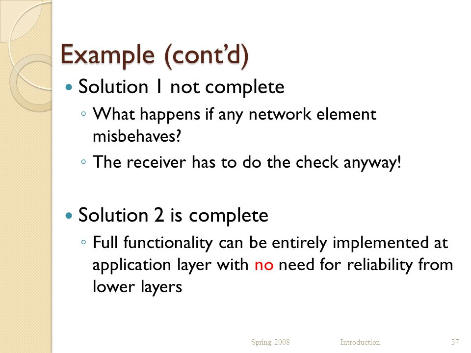 Example (cont'd) Solution 1 not complete ◦ What happens if any network element misbehaves.