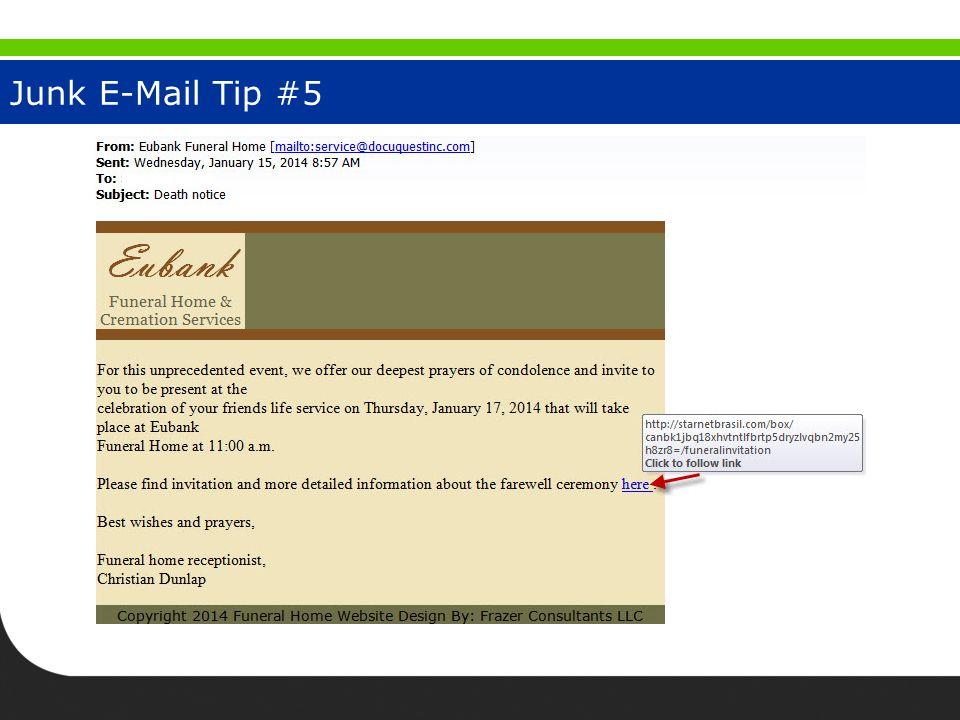 Junk E-Mail Tip #5