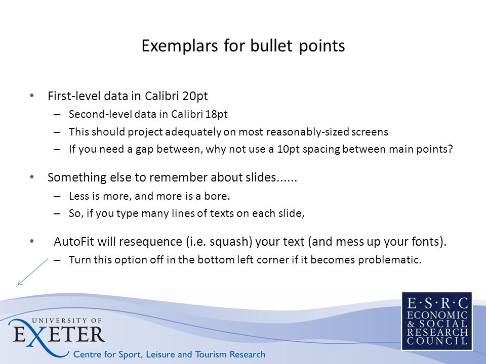 Exemplars for bullet points First-level data in Calibri 20pt – Second-level data in Calibri 18pt – This should project adequately on most reasonably-s