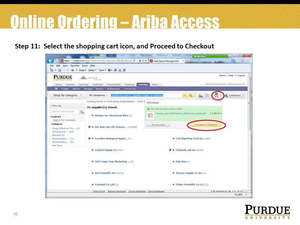 16 Online Ordering – Ariba Access Step 11: Select the shopping cart icon, and Proceed to Checkout