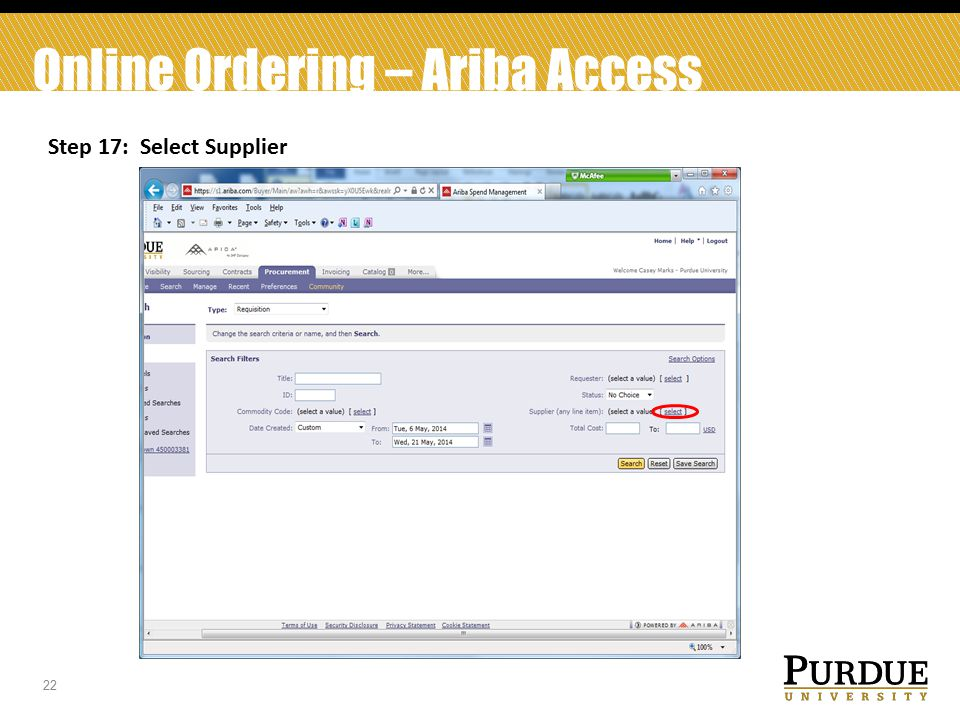 22 Online Ordering – Ariba Access Step 17: Select Supplier