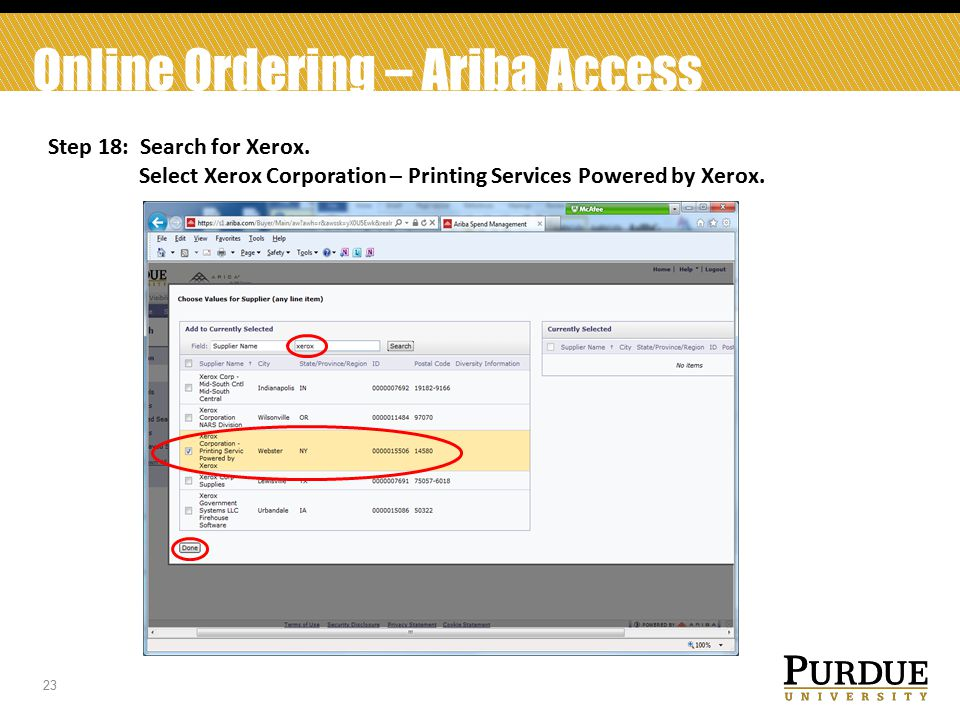 23 Online Ordering – Ariba Access Step 18: Search for Xerox.