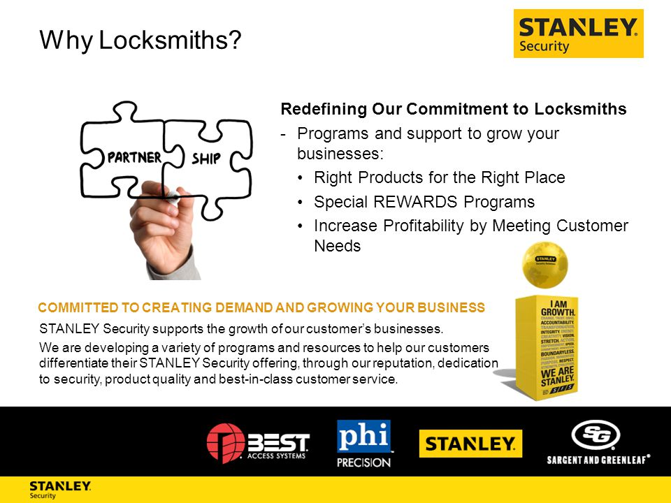 Why Locksmiths? Redefining Our Commitment to Locksmiths -Programs and support to grow your businesses: Right Products for the Right Place Special REWA