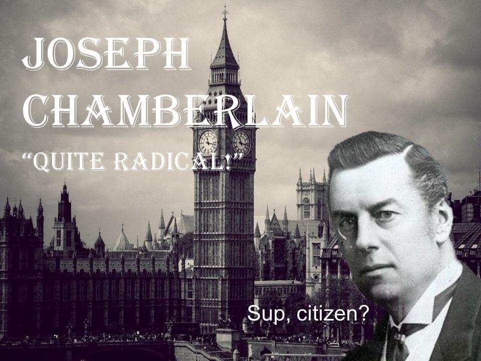 Joseph Chamberlain (8 July 1836 – 2 July 1914) was a British politician and statesman.
