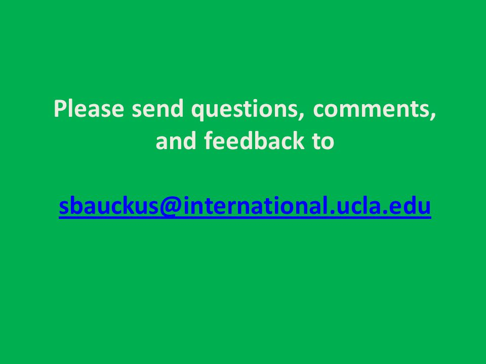 Please send questions, comments, and feedback to sbauckus@international.ucla.edu